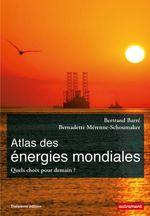 Couverture Atlas des énergies mondiales