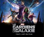Couverture Les Gardiens de la Galaxie - Tout l'art du film