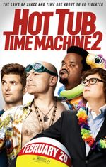 Affiche Hot Tub Time Machine 2