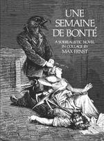 Couverture Une Semaine De Bonte: A Surrealistic Novel in Collage
