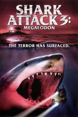 Affiche Shark Attack 3 : Megalodon