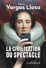 Couverture La civilisation du spectacle
