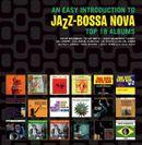 Pochette An Easy Introduction to Jazz‐Bossa Nova: Top 18 Albums