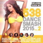 Pochette 538 Dance Smash 2015, Volume 2