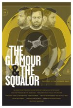 Affiche The Glamour & the Squalor