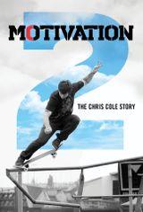 Affiche Motivation 2 : The Chris Cole Story