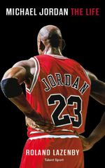 Couverture Michael Jordan, the life