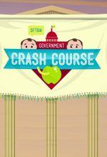 Affiche Crash Course U.S. Government and Politics