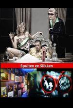 Affiche Spuiten en Slikken