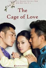 Affiche The Cage of Love