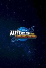 Affiche Miles From Tomorrowland