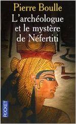 Couverture L'archéologue et le mystère de Néfertiti