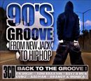 Pochette 90's Groove: From New Jack to HipHop