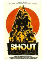 Affiche Shout Gladi Gladi