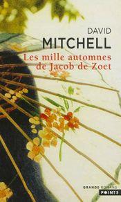 Couverture Les mille automnes de Jacob de Zoet