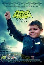 Affiche Batkid Begins