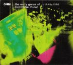 Pochette OHM: The Early Gurus of Electronic Music