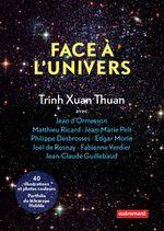 Couverture Face à l'univers