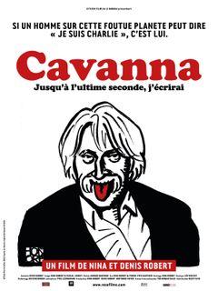 Affiche Cavanna, jusqu'à l'ultime seconde, j'écrirai
