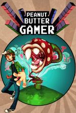 Affiche Peanut Butter Gamer