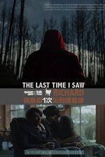 Affiche The Last Time I Saw Richard