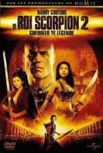 Affiche Le Roi scorpion 2 : Guerrier de légende