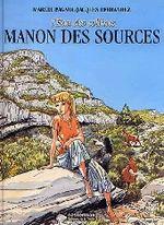 Couverture Manon des sources - L'Eau des collines, tome 2