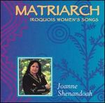 Pochette Matriarch: Iroquois Women's Songs