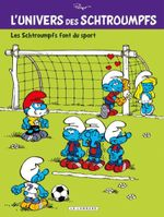 Couverture L'Univers des Schtroumpfs - Tome 6 - Les Schtroumpfs font du sport
