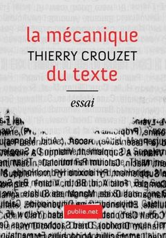 Couverture La mécanique du texte