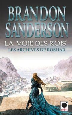 Couverture La Voie des Rois, volume 2 (Les Archives de Roshar, Tome 1)
