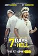 Affiche 7 Days in Hell