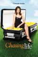 Affiche Chasing Life