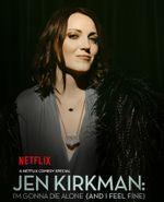 Affiche Jen Kirkman: I'm Gonna Die Alone (And I Feel Fine)