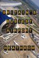 Affiche Britain's Busiest Airport – Heathrow