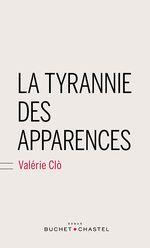 Couverture La tyrannie des apparences
