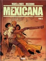 Couverture Mexicana, tome 3