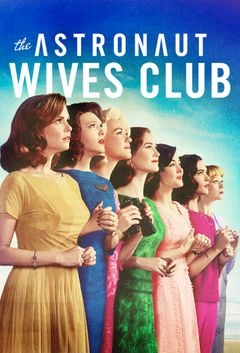 Affiche The Astronaut Wives Club