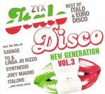 Pochette ZYX Italo Disco: New Generation, Vol. 3