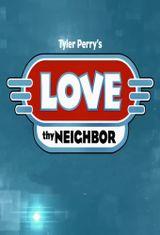 Affiche Love Thy Neighbor (2013)