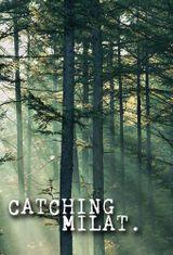 Affiche Catching Milat