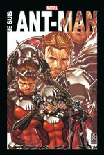 Couverture Marvel Anthologie : Je Suis Ant-Man