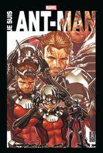 Couverture Marvel Anthologie : Je suis Ant-Man