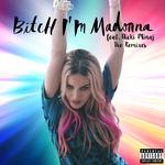 Pochette Bitch I'm Madonna (Single)