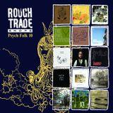Pochette Rough Trade Shops: Psych Folk 10