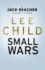 Couverture Small Wars (A Jack Reacher Short Story)