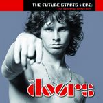 Pochette The Future Starts Here: The Essential Doors Hits