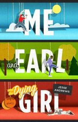 Couverture Me and Earl and the Dying Girl