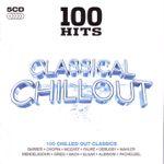 Pochette 100 Hits: Classical Chillout