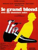 Affiche Le Grand Blond avec une chaussure noire